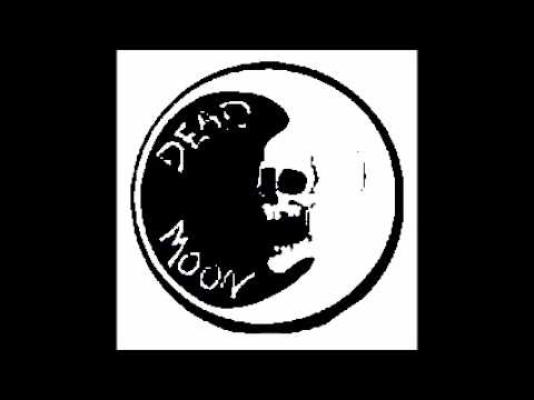 Dead Moon - To Nowhere Down
