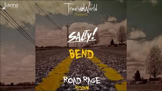 Salty x Travis World - Bend (Road Rage Riddim) \