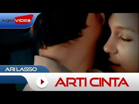 Ari Lasso - Arti Cinta | Official Video