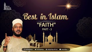 FAITH [Part 3] - Dr. Bilal Philips [HD]