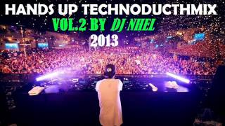 Hands Up TechnoDucthMix Vol.2 By Dj Nhel 2013