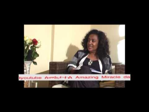 Amazing Miracle Day In Ethiopia Session II Ep.02: Interview With Evangelist Ferew Gudisa Part 3