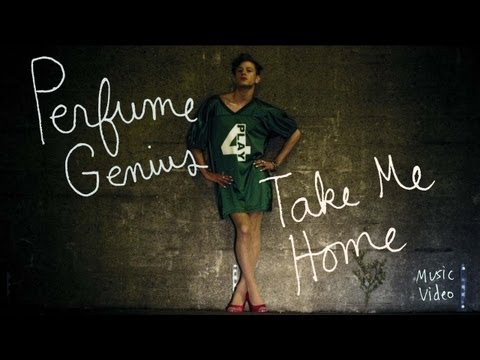 Perfume Genius - Take Me Home