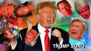 TRUMP SONG --  Donald J. Trump rally song