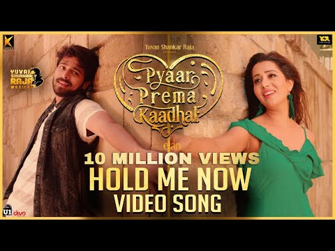 Download Lagu  Hold Me Now -  Song | Pyaar Prema Kaadhal | Harish Kalyan, Raiza Wilson | Elan | U1 Records Mp3 Free