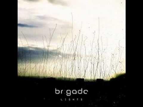 Brigade - Go Slow