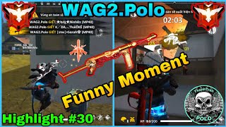 [ Highlight Free Fire #30 ] Những Pha Xử Lí MP40 Đỉnh Cao - Funny Moment 😎   WAG2.Polo