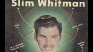 Watch Slim Whitman Have I Told You Lately That I Love You video