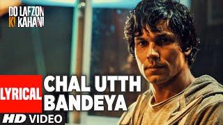 download lagu Chal Utth Bandeya Full Song    Do gratis