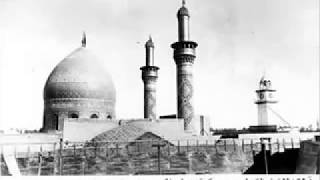 Karbala, Old Photos Videos.