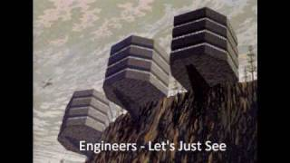 Watch Engineers Lets Just See video