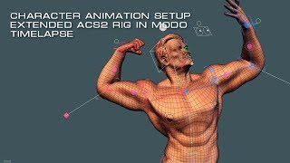 Character Animation Setup timelapse with extended ACS2 in Modo