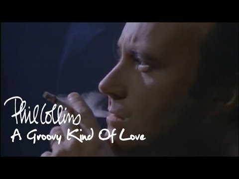 Phil Collins - A Groovy Kind Of Love (Official Music Video)