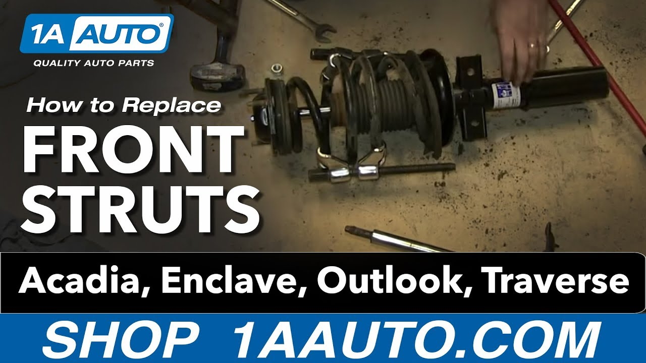 How to install replace front struts acadia enclave outlook traverse youtube
