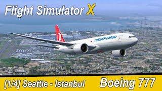Microsoft Flight Simulator X Teil 980 Boeing Werk - Istanbul   Turkish Cargo Boeing 777   Liongamer1