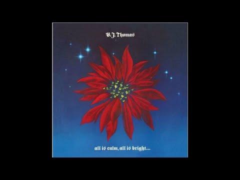 B J Thomas - Joy to The World
