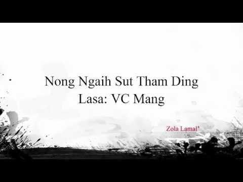 VC Mang - Nong Ngaih Sut Tham Ding lamal* thumbnail