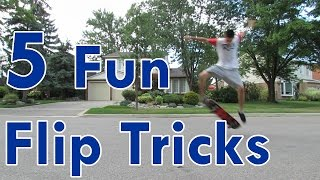 Five Fun Skateboarding Flip Tricks