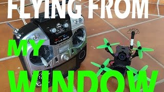 Flying from my Window - Micro 130mm FPV Drone !!