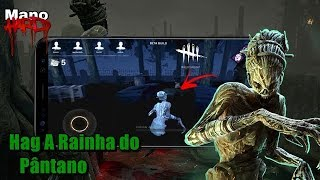 Hag A Rainha do Pântano (Dead By Daylight Mobile)
