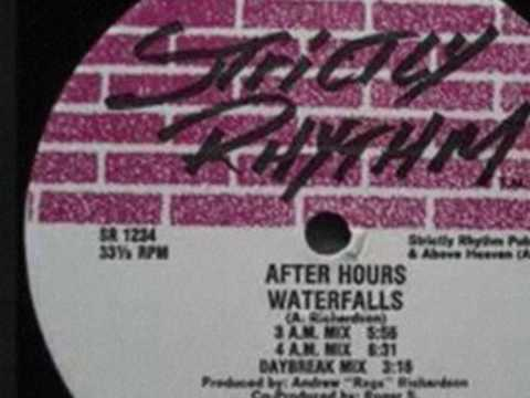 After Hours - Waterfalls (4am Mix) - Strictly Rhythm - 1991
