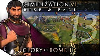The War for Calcutta   Civilization VI: Rise & Fall — Glory of Rome II 13   Terra Emperor