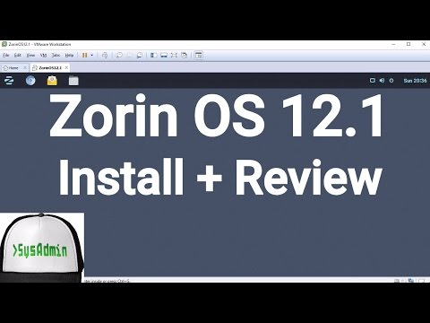 Zorin OS 12.1 Installation + Review + VMware Tools on VMware Workstation [2017]