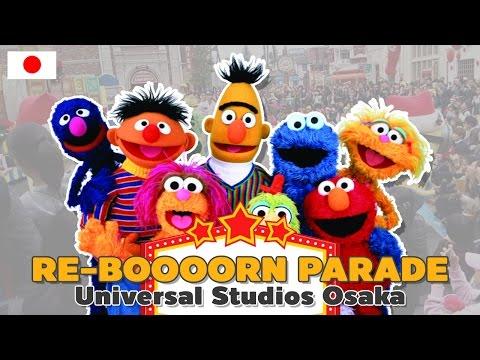 ขบวนพาเหรดยูนิเวอร์แซล โอซาก้า l Universal RE-BOOOOOOOORN Parade