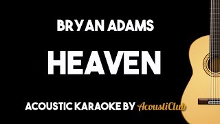 Bryan Adams - Heaven (Acoustic Guitar Karaoke Version)