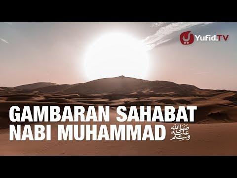 Gambaran Sahabat Nabi Muhammad shallallahu 'alaihi wa sallam