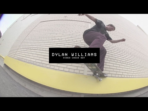 Dylan Williams Video Check Out
