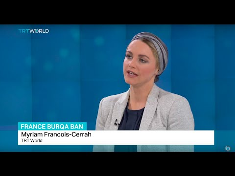 TRT World's Myriam Francois-Cerrah talks about controversial veil ban in France
