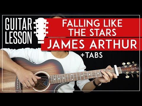 Falling Like The Stars Guitar Tutorial James Arthur Guitar Lesson 🎸|Fingerpicking + Easy Strumming|