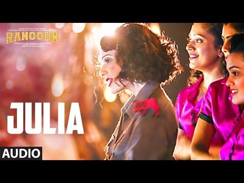Julia Full Audio Song   Rangoon   Saif Ali Khan, Kangana Ranaut, Shahid Kapoor   T-Series
