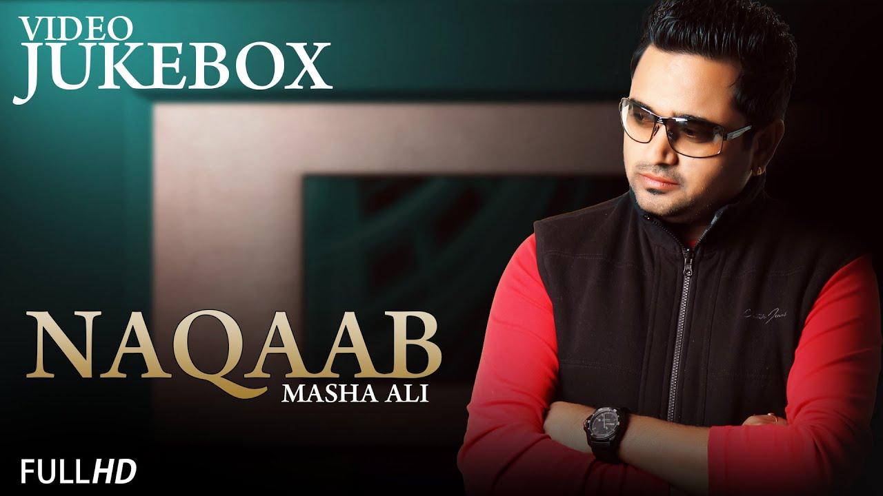 Masha Ali Naqab Masha Ali | Naqaab | Video