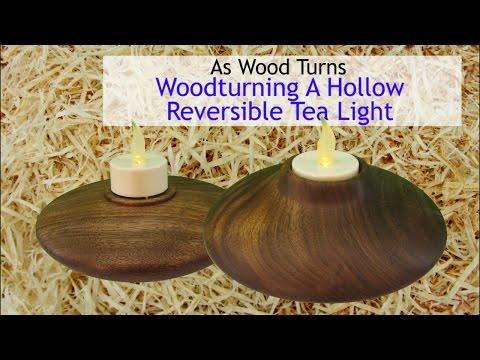 Woodturning A Hollow Reversible Tea Light
