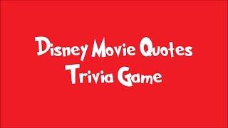 Disney Movie Quotes Trivia Game