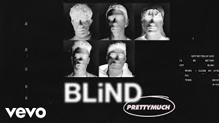 PRETTYMUCH - Blind (Acoustic)