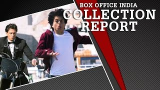FAN | Box Office Collection | Box Office India