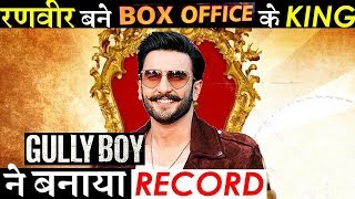 Gully Boy Becomes Ranveer Singh S Third Highest Opening Film