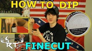 How To Dip FINE CUT