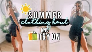 SUMMER CLOTHING HAUL AND TRY ON YASSS