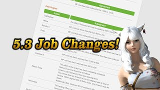 FFXIV: Patch 5.3 Job Changes!