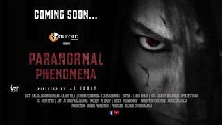 Paranormal Phenomena Teaser | Tamil Horror Short Film | Pp | Aurora production