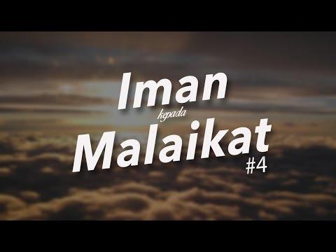 Iman Kepada Malaikat dan Tugas-Tugas Malaikat #4 - Ustadz Khairullah Anwar Luthfi, Lc