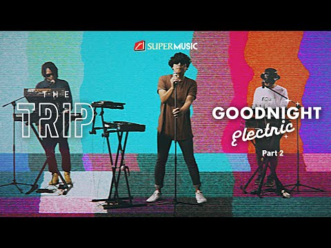 Download The Trip - Goodnight Electric Part 2 Mp4 baru