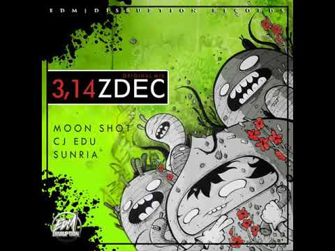 Moon Shot & CJ EDU, Sunria -  3,14ZDEC (Original Mix)