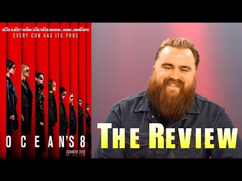The Review - Oceans 8