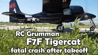 CVP - RC Grumman F7F Tigercat fatal crash after takeoff