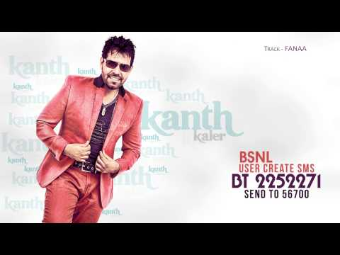 Kanth Kaler | Fanaa Caller Tune Codes | Brand New Punjabi Songs...